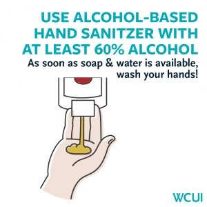 Use alcohol based hand sanitizer