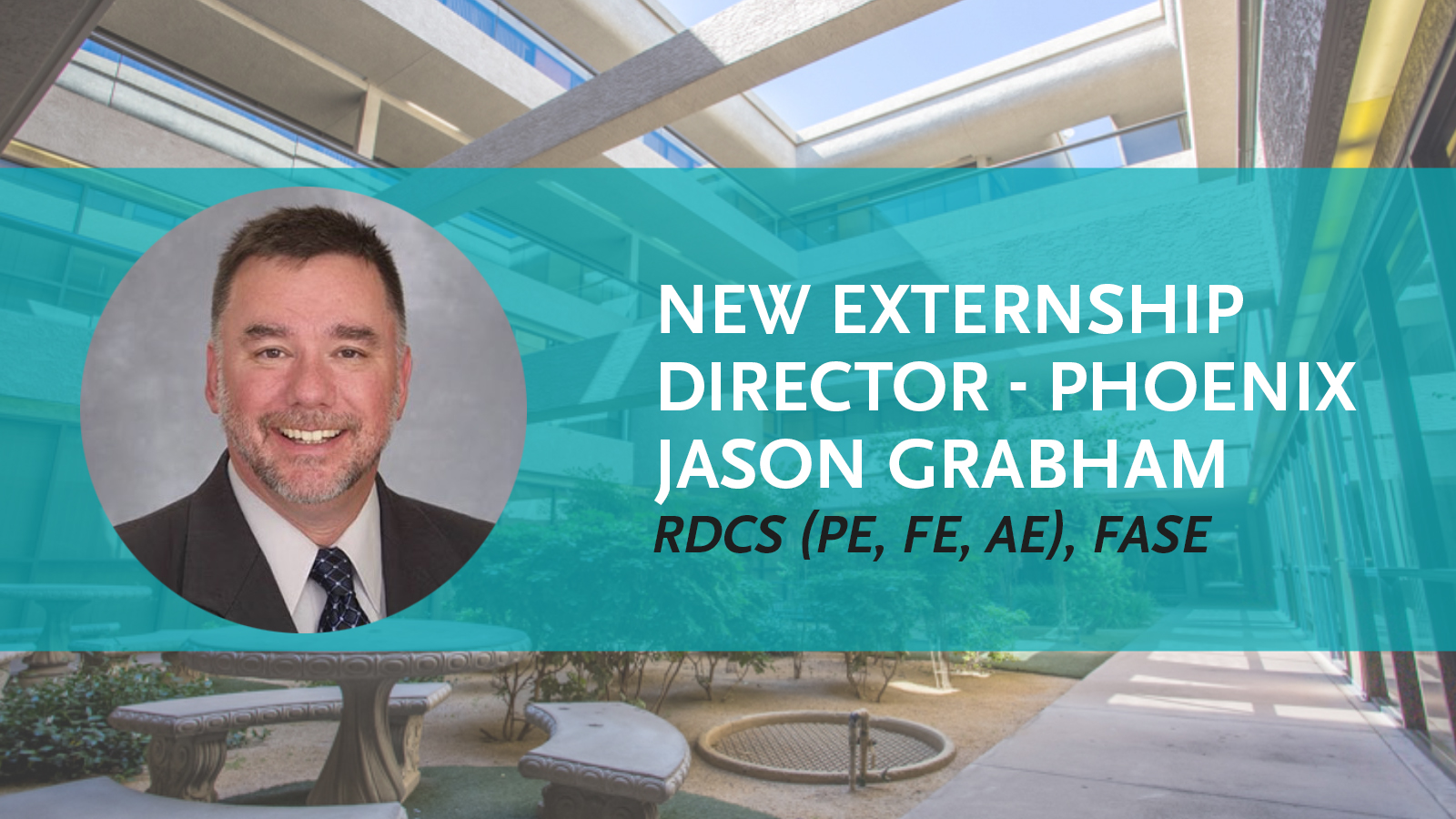 Jason Grabham is the new Phoenix Director of Externship